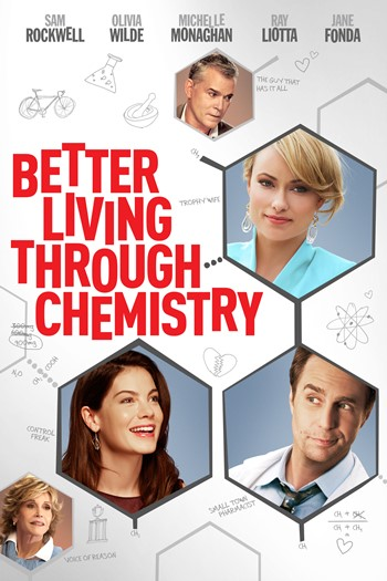 Se Vive Mejor Con La Química (Better Living Through Chemistry) (2014)