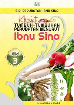 Khasiat Tumbuh-Tumbuhan Perubatan Menurut Ibnu Sina (Jilid 3)