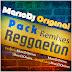 Pack Remixes Reggaeton 2014 by MarioDjOriginal