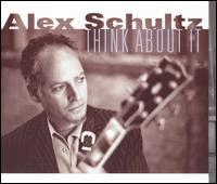 Alex SCHULTZ - Think About It