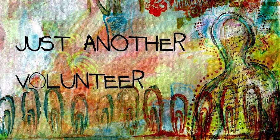 just another volunteer