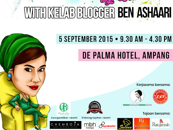 Event : Style Workshop Wawa Idris x Kelab Blogger Ben Ashaari