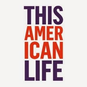 http://www.thisamericanlife.org/
