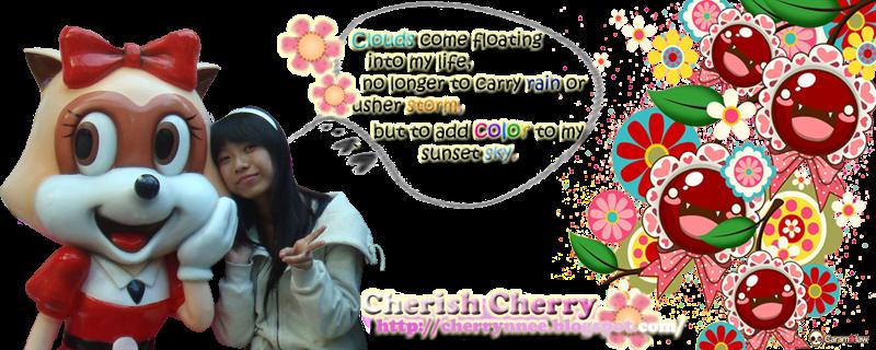 ChEriSh cHeRry