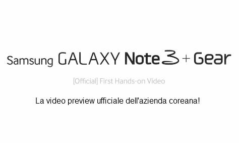 Samsung rilascia una video anteprima approfondita sul suo nuovo Phablet Note 3