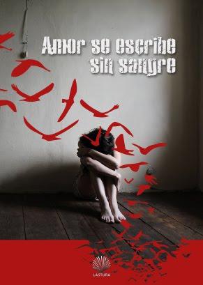 Amor se escribe sin sangre