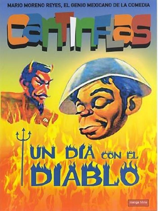 Cantinflas: Un Dia con el Diablo