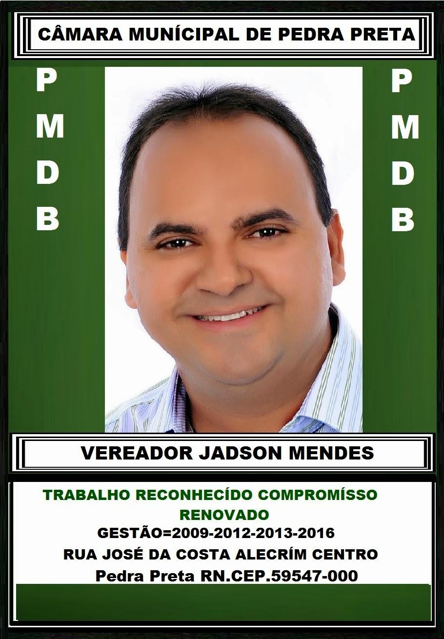 JADSON MENDES PEDRA PRETA RN.