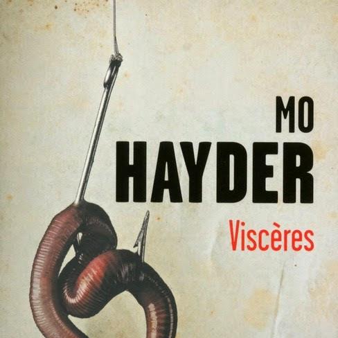 Viscères de Mo Hayder