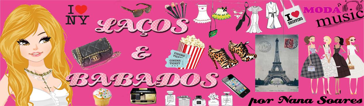 Laços & Babados por Nana Soares