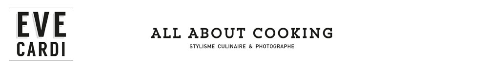 Eve Cardi : stylisme culinaire et craft service.