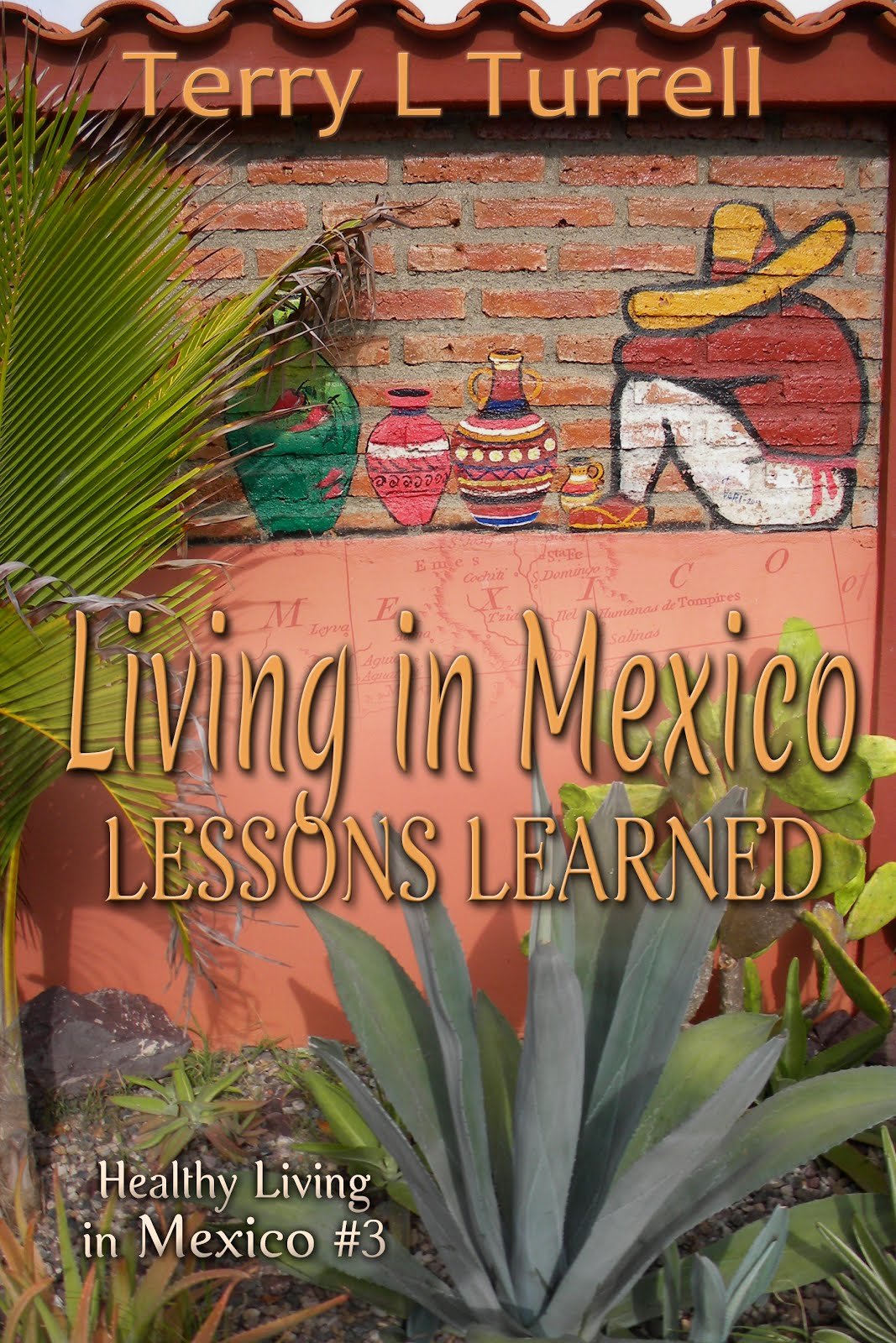 Healthy Living in Mexico eBook #3