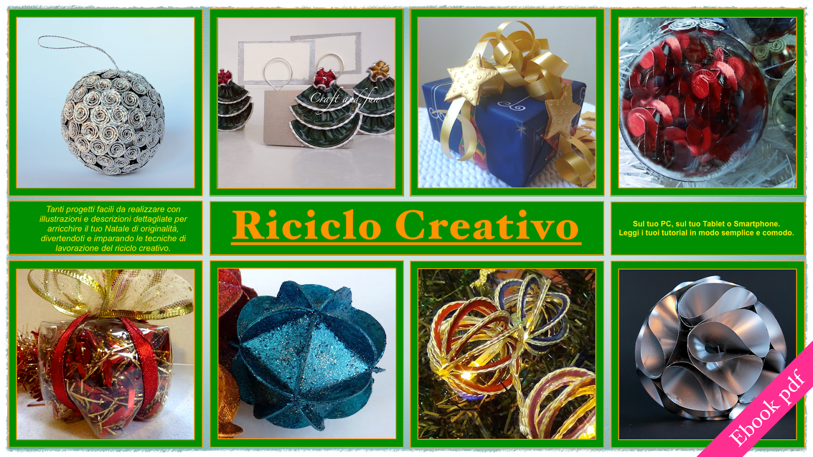 Riciclo creativo craft and fun idee natalizie da creare - Decorazioni di natale con materiale riciclato ...