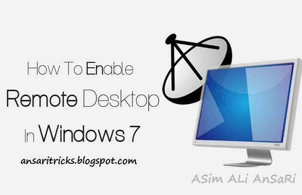 How to Enable Setup Remote Desktop in Windows 7
