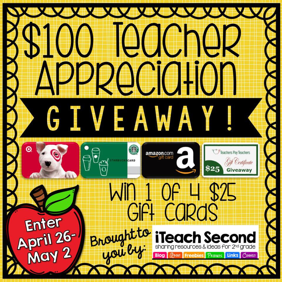 http://www.iteachsecond.com/2015/04/100-teacher-appreciation-giveaway.html