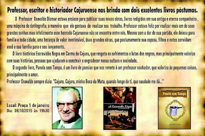 lançamento de dois livros póstumos do Professor Oswaldo Diomar