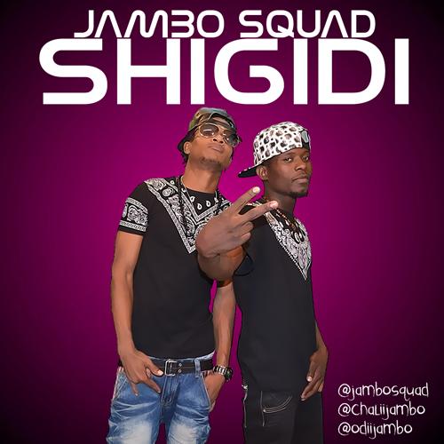 Download New Music: Jambo Squad - Shigidi
