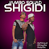 Download New Hit Jambo Squad - Shigidi (Shekini Remix).