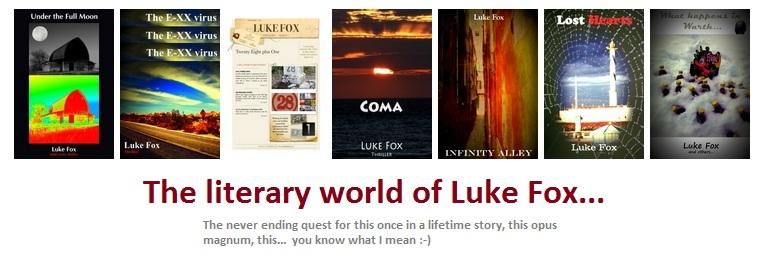 Luke Fox's literary world...
