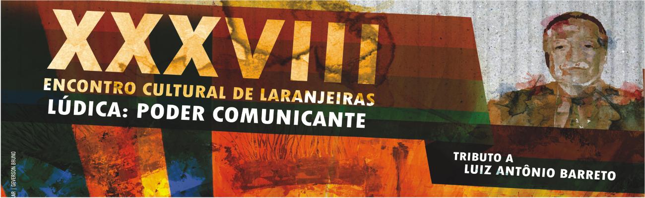 38º Encontro Cultural de Laranjeiras