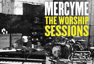 Mercy Me - The Worship Sessions 2011 English Christian Album
