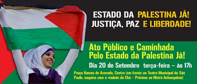 Estado da Palestina Já! Justiça, paz e liberdade