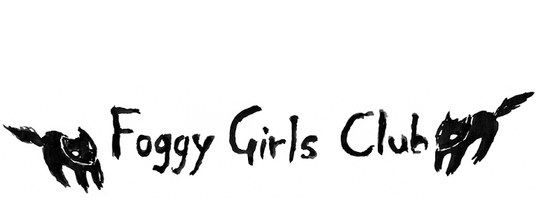 Foggy Girls Club