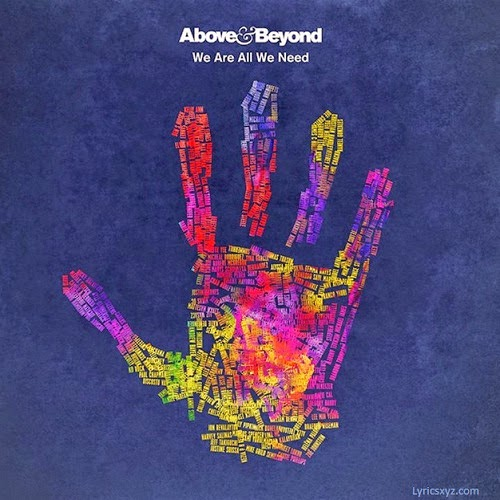 Above & Beyond – We're All We Need