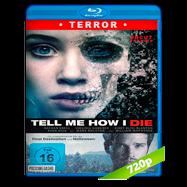 Tell Me How I Die (2016) BRRip 720p Audio Dual Latino-Ingles