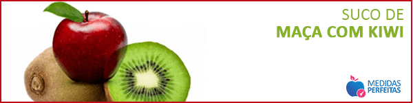 Suco de Maça com Kiwi - Sucos para Emagrecer