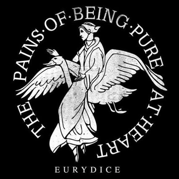The Pains of Being Pure At Heart - Eurydice