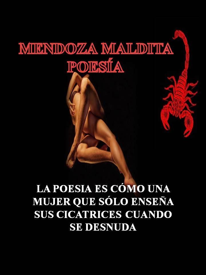 MENDOZA MALDITA POESÍA