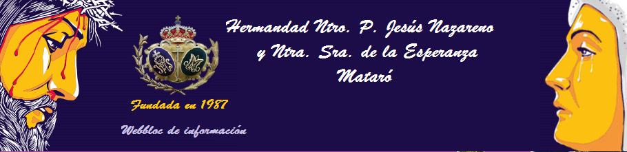 Hdad Ntro. Padre Jesús Nazareno y Ntra. Señora de la Esperanza. Mataró