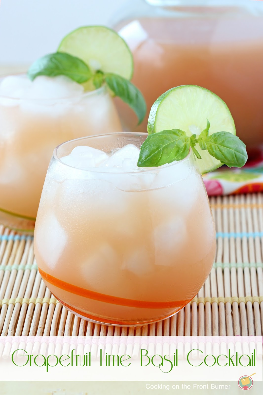 Grapefruit Lime Basil Cocktail - a refreshing summer drink infused with basil flavor   Cooking on the Front Burner #cocktails #summerdrinks