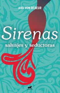 Sirenas: Salvajes y Seductoras ( Vergara)
