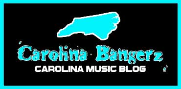 Carolina Bangerz I #1 Carolina Music Blog