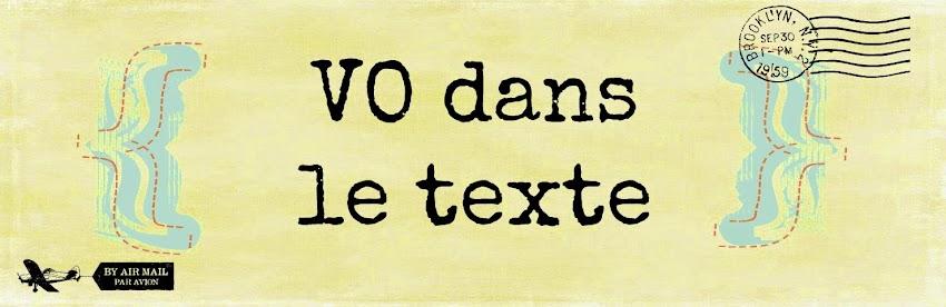 VO dans le texte