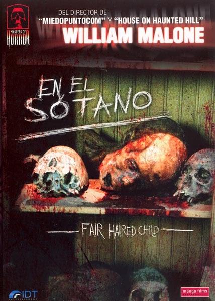 Todo El Terror Del Mundo: En El Sotano (Fair Haired Child ...