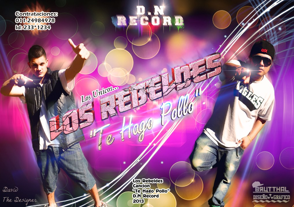 Los Rebeldes – Te Hago Pollo – Coqueta (ABRIL)