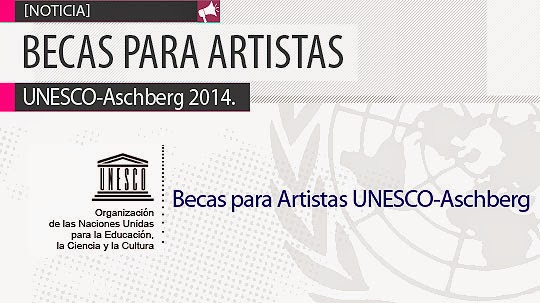 Becas para artistas UNESCO – Aschberg