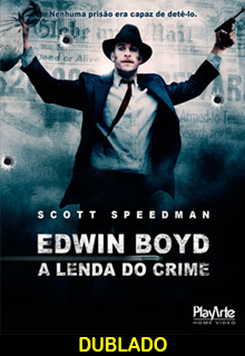 Assistir Edwin Boyd – A Lenda do Crime Dublado