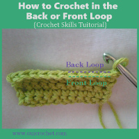 How to Crochet in the Back or Front Loop