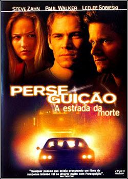 336fds6f Download   Perseguição   A Estrada da Morte DVDRip   AVI   Dublado
