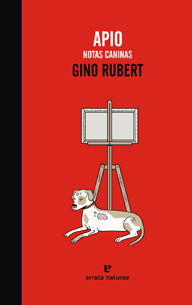 Apio, notas caninas Gino Rubert