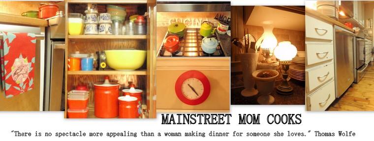 MAIN STREET MOM COOKS