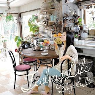 Shizuka Ito 伊藤静 - Feeling Life