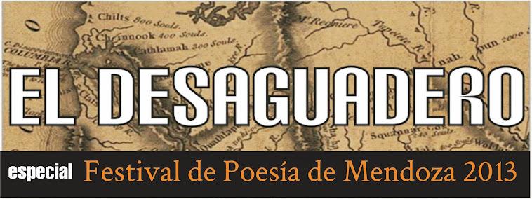 El Desaguadero - Especial Festival de Poesía de Mendoza