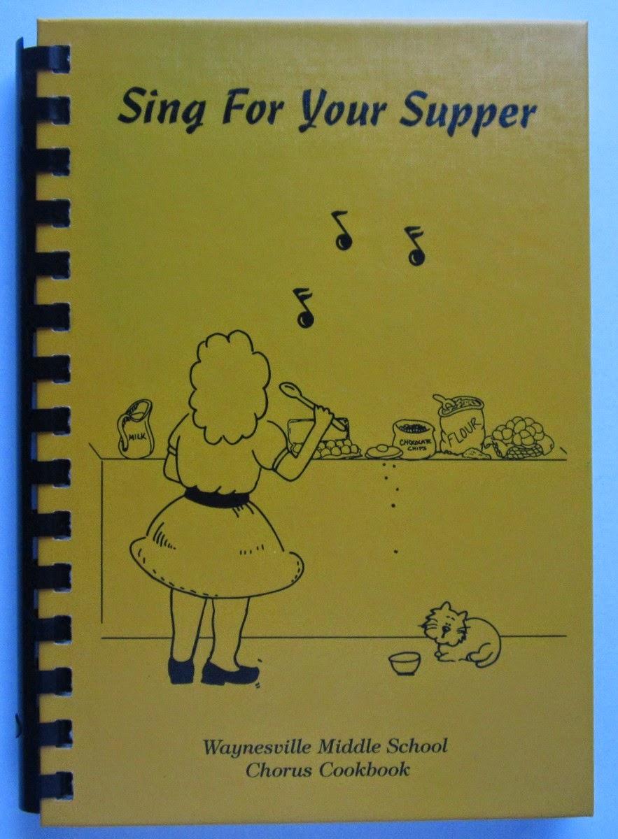 Waynesville NC Cookbook Waynesville Middle School Chorus Sing for Your Supper