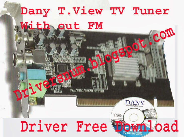 Download Laptop Driver Dany TView TV Tuner With Out FM