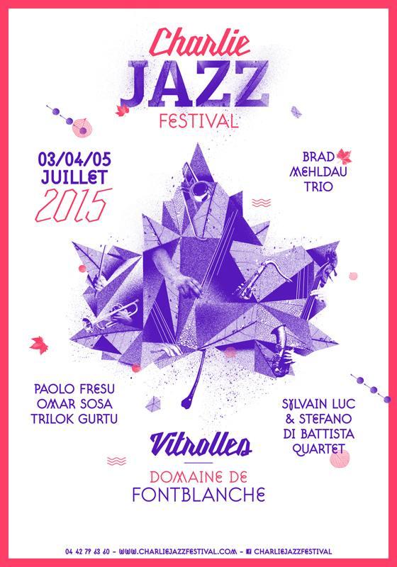 Affiche du Charlie Jazz Festival 2015 de Vitrolles - Domaine de Fontblanche